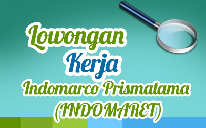 Lowongan Kerja Indomarco Prismatama Indomaret Cabang Palembang Karir Palcomtech