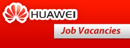 Job Vancacies as Project Admin, Document Control and Project Engineer at Huawei Technologies
