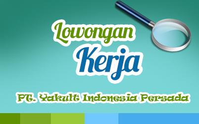 Pt yakult indonesia persada Archives - Karir PalComTech